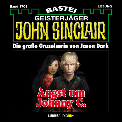 Hoerbuch John Sinclair, Band 1708: Angst um Johnny C. - Jason Dark - Carsten Wilhelm
