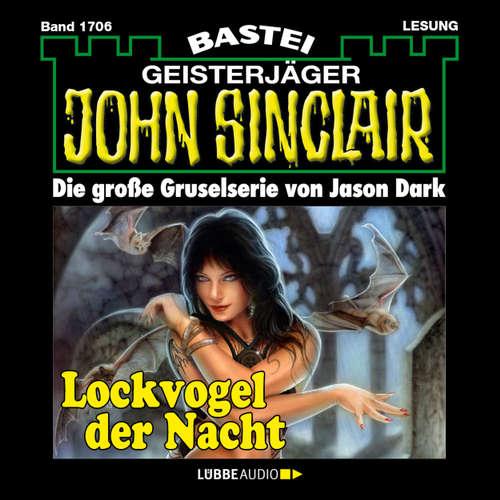 Hoerbuch John Sinclair, Band 1706: Lockvogel der Nacht - Jason Dark - Carsten Wilhelm