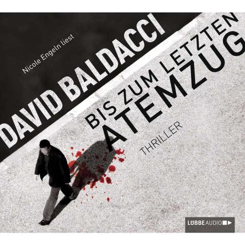 Hoerbuch Bis zum letzten Atemzug - David Baldacci - Nicole Engeln