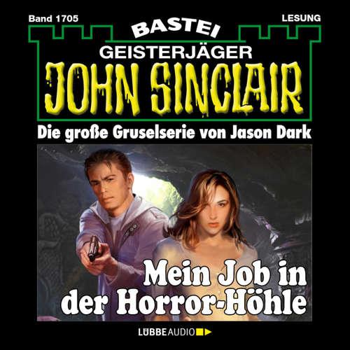 Hoerbuch John Sinclair, Band 1705: Mein Job in der Horror-Höhle - Jason Dark - Carsten Wilhelm