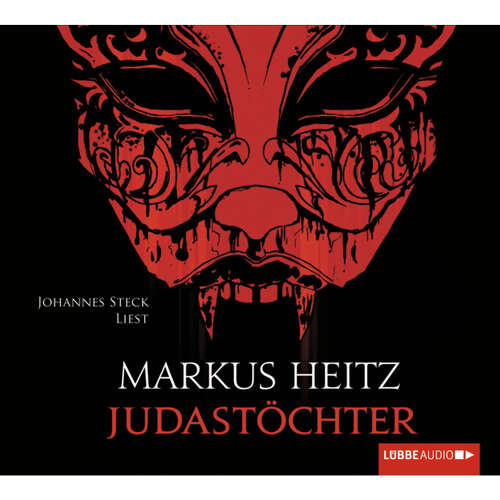 Hoerbuch Judastöchter - Markus Heitz - Johannes Steck