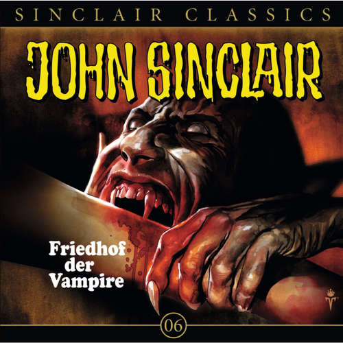Hoerbuch John Sinclair - Classics, Folge 6: Friedhof der Vampire - Jason Dark - Wolfgang Pampel