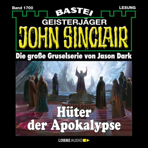 Hoerbuch John Sinclair, Band 1700: Hüter der Apokalypse - Jason Dark - Carsten Wilhelm