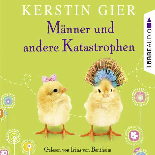Hoerbuch Männer und andere Katastrophen - Kerstin Gier - Irina von Bentheim
