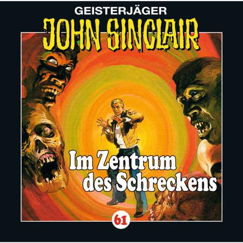 Hoerbuch John Sinclair, Folge 61: Im Zentrum des Schreckens (II/III) - Jason Dark - Martin May
