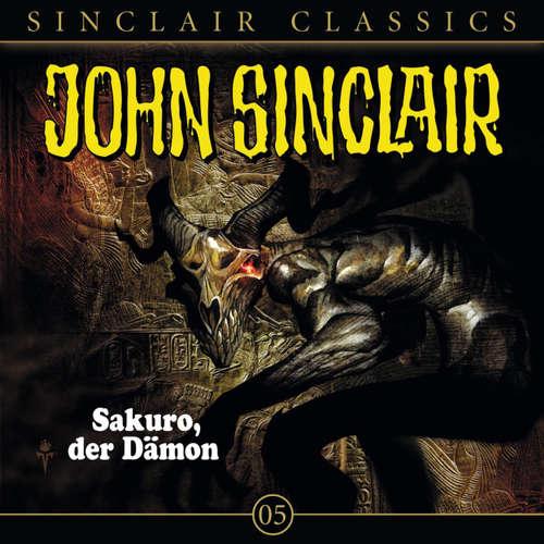 Hoerbuch John Sinclair - Classics, Folge 5: Sakuro, der Dämon - Jason Dark - Frank Glaubrecht