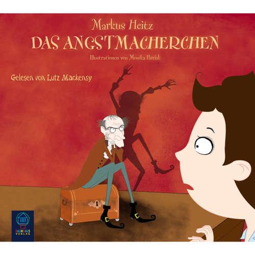 Hoerbuch Das Angstmacherchen - Markus Heitz - Santiago Ziesmer