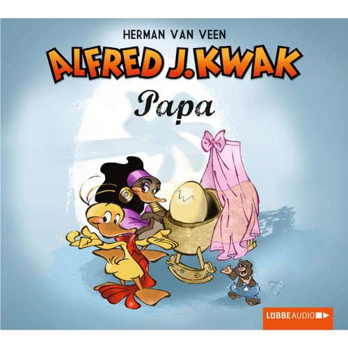 Hoerbuch Papa Kwak - Herman van Veen - Herman van Veen