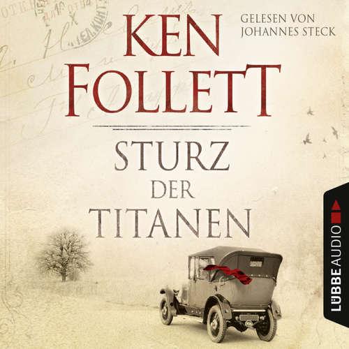 Hoerbuch Sturz der Titanen - Ken Follett - Johannes Steck