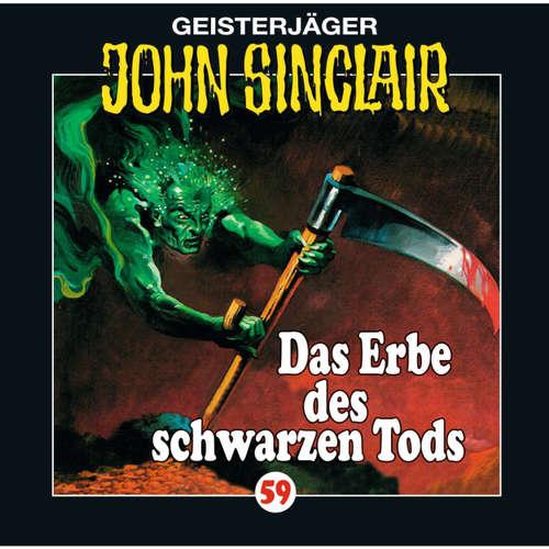 Hoerbuch John Sinclair, Folge 59: Das Erbe des Schwarzen Tods - Jason Dark - Joachim Kerzel