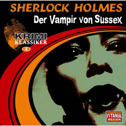 Krimi Klassiker, Folge 4: Sherlock Holmes - Der Vampir von Sussex