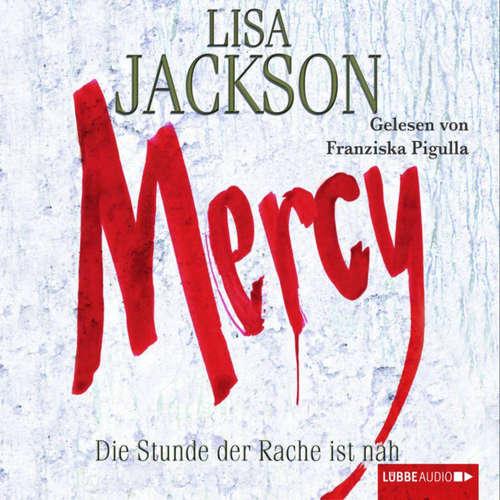Hoerbuch Mercy - Die Stunde der Rache - Lisa Jackson - Franziska Pigulla