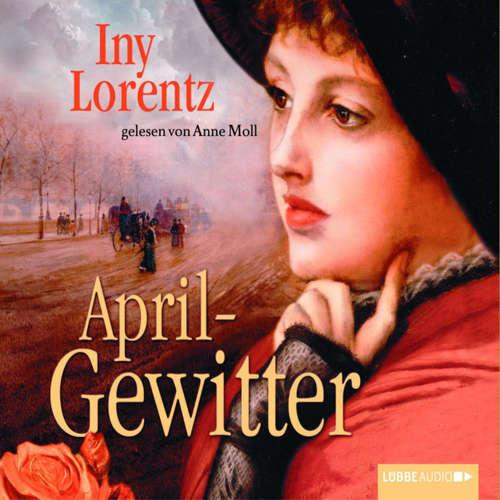 Hoerbuch Aprilgewitter - Iny Lorentz - Anne Moll
