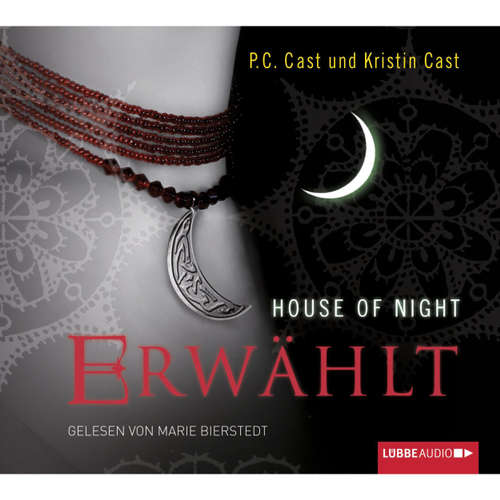 Hoerbuch Erwählt - House of Night - P.C. Cast - Marie Bierstedt