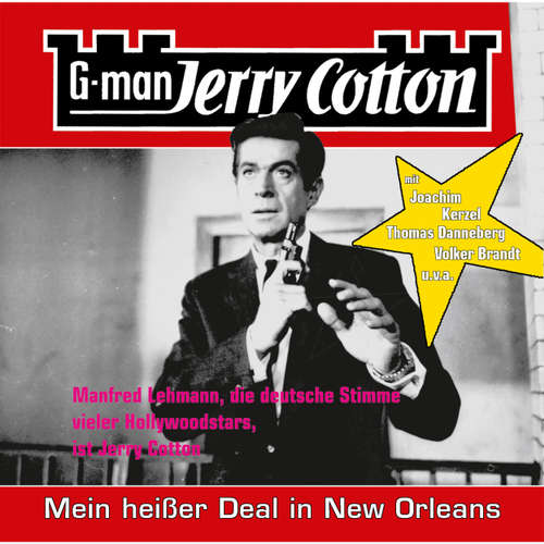Hoerbuch Jerry Cotton, Folge 12: Mein heißer Deal in New Orleans - Jerry Cotton - Manfred Lehmann
