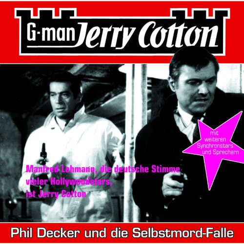 Hoerbuch Jerry Cotton, Folge 6: Phil Decker und die Selbstmord-Falle - Jerry Cotton - Manfred Lehmann