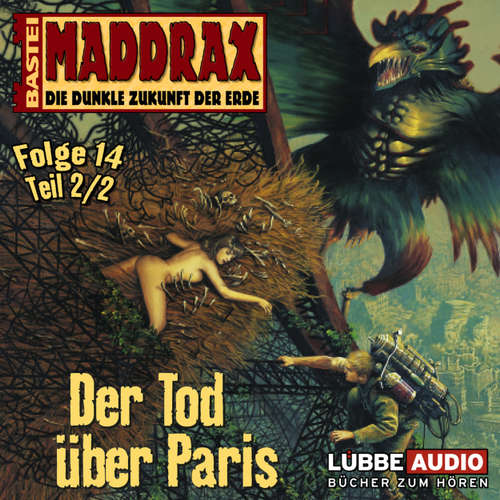 Maddrax, Folge 14: Der Tod über Paris - Teil 2