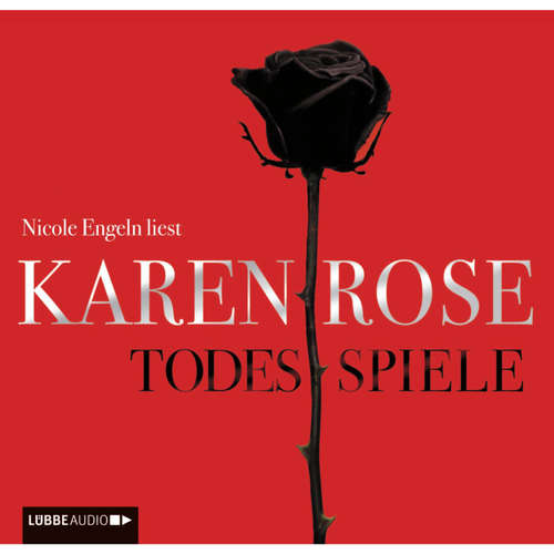 Hoerbuch Todesspiele - Karen Rose - Nicole Engeln