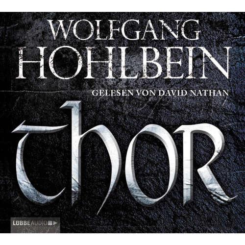 Hoerbuch Thor - Wolfgang Hohlbein - David Nathan