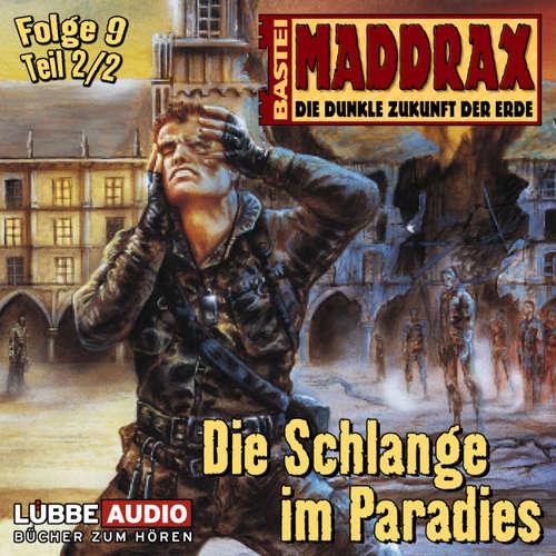Maddrax, Folge 9: Die Schlange im Paradies - Teil 2