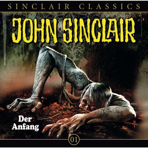 Hoerbuch John Sinclair - Classics, Folge 1: Der Anfang - Jason Dark - Frank Glaubrecht