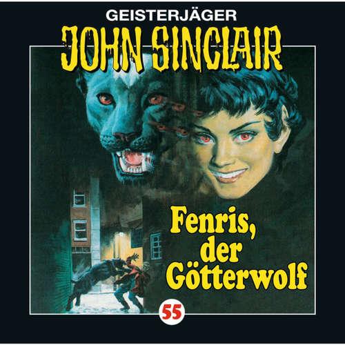 Hoerbuch John Sinclair, Folge 55: Fenris, der Götterwolf - Jason Dark - Joachim Kerzel