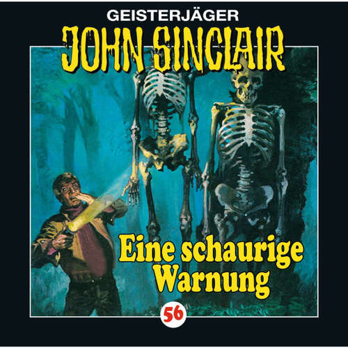 Hoerbuch John Sinclair, Folge 56: Eine schaurige Warnung - Jason Dark - Joachim Kerzel
