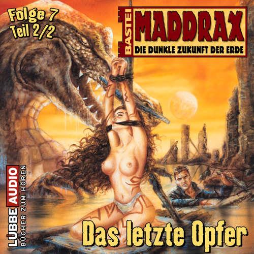 Maddrax, Folge 7: Das letzte Opfer - Teil 2