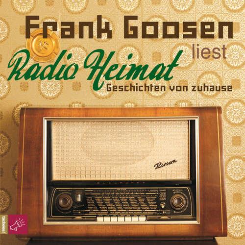 Hoerbuch Radio Heimat - Geschichten von zuhause - Frank Goosen - Frank Goosen