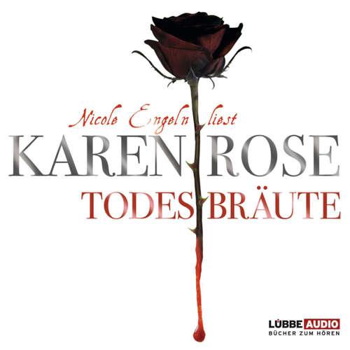 Hoerbuch Todesbräute - Karen Rose - Nicole Engeln