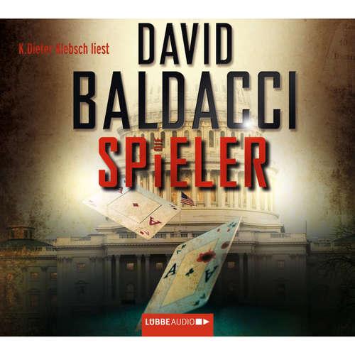 Hoerbuch Die Spieler - David Baldacci - K. Dieter Klebsch