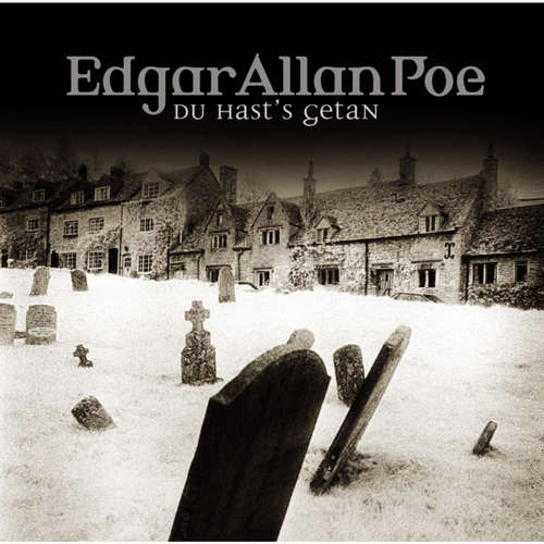 Hoerbuch Edgar Allan Poe, Folge 15: Du hast's getan - Edgar Allan Poe - Ulrich Pleitgen