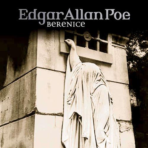 Hoerbuch Edgar Allan Poe, Folge 22: Bernice - Edgar Allan Poe - Ulrich Pleitgen