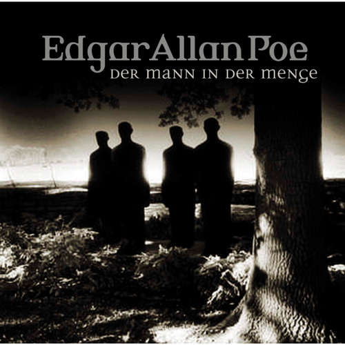 Hoerbuch Edgar Allan Poe, Folge 28: Der Mann in der Menge - Edgar Allan Poe - Ulrich Pleitgen