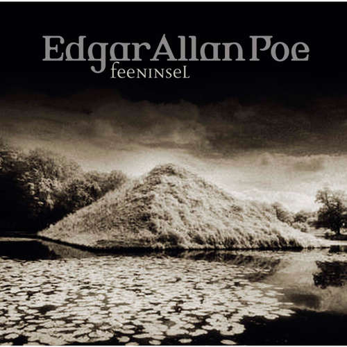 Hoerbuch Edgar Allan Poe, Folge 30: Feeninsel - Edgar Allan Poe - Ulrich Pleitgen