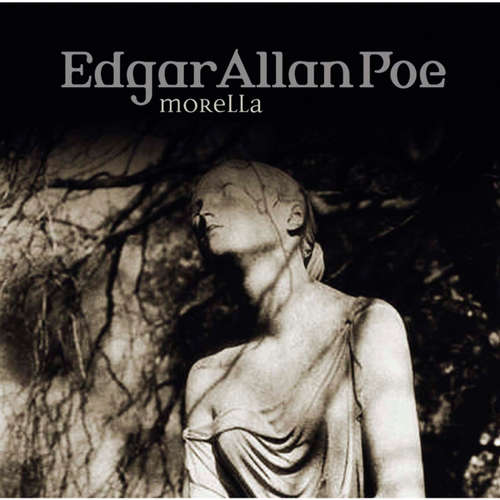 Hoerbuch Edgar Allan Poe, Folge 33: Morella - Edgar Allan Poe - Ulrich Pleitgen