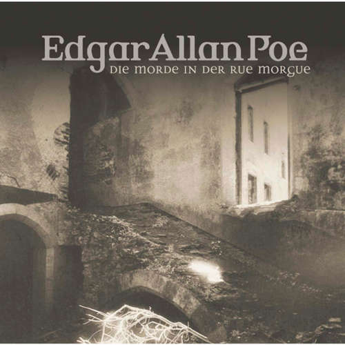 Hoerbuch Edgar Allan Poe, Folge 7: Die Morde in der Rue Morgue - Edgar Allan Poe - Ulrich Pleitgen