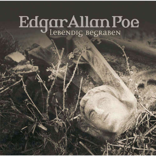 Hoerbuch Edgar Allan Poe, Folge 8: Lebendig begraben - Edgar Allan Poe - Ulrich Pleitgen