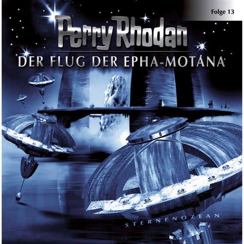Perry Rhodan, Folge 13: Der Flug der Epha-Motana