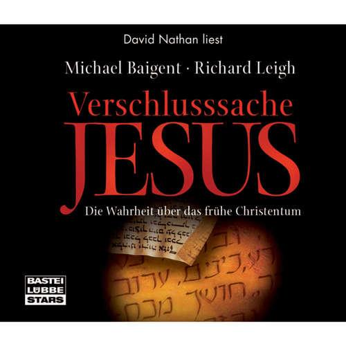 Hoerbuch Verschlusssache Jesus - Michael Baigent - David Nathan