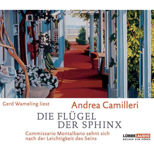 Hoerbuch Die Flügel der Sphinx - Commissario Montalbano sehnt sich nach der Leichtigkeit des Seins - Andrea Camilleri - Gerd Wameling