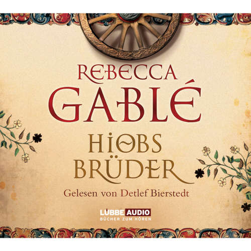 Hoerbuch Hiobs Brüder - Rebecca Gablè - Detlef Bierstedt