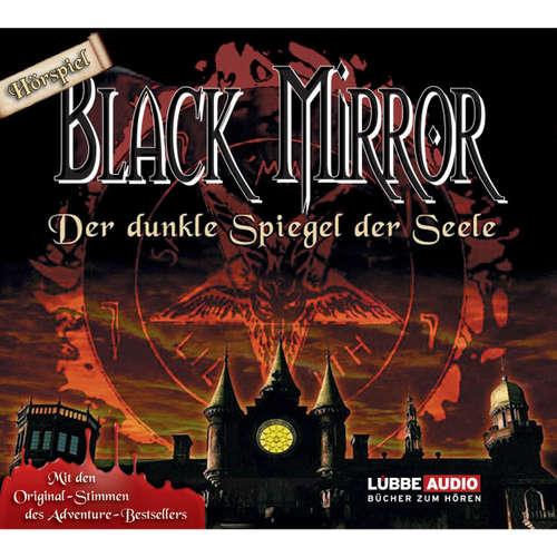 Hoerbuch Black Mirror, Der dunkle Spiegel der Seele - Astrid Meirose - David Nathan