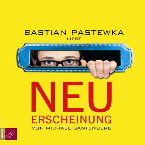 Hoerbuch Neuerscheinung - Michael Gantenberg - Bastian Pastewka