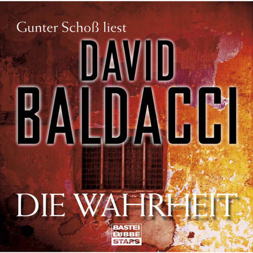 Hoerbuch Die Wahrheit - David Baldacci - Gunter Schoß