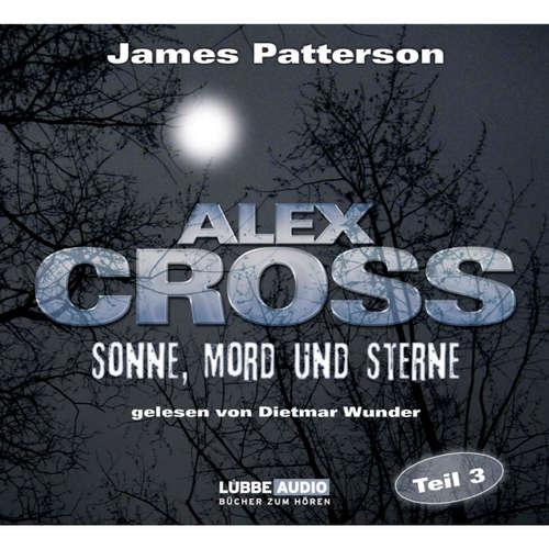 Hoerbuch Sonne, Mord und Sterne - Alex Cross 3 - James Patterson - Dietmar Wunder
