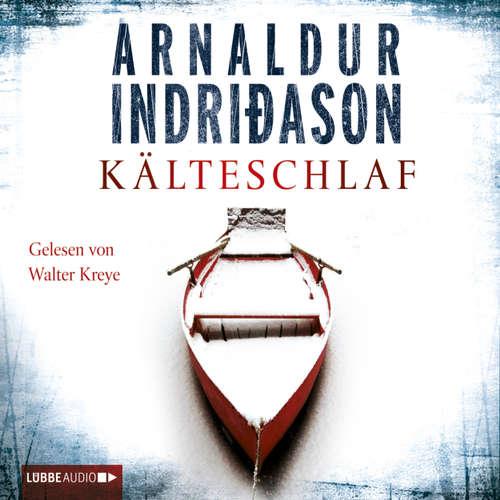 Hoerbuch Kälteschlaf - Island-Krimi - Arnaldur Indriaason - Walter Kreye