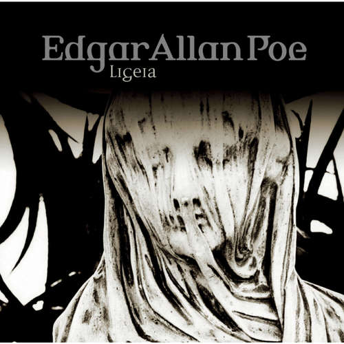 Hoerbuch Edgar Allan Poe, Folge 34: Ligeia - Edgar Allan Poe - Ulrich Pleitgen