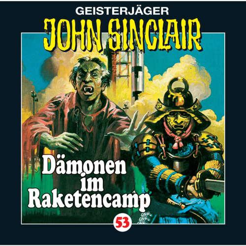 Hoerbuch John Sinclair, Folge 53: Dämonen im Raketencamp - Jason Dark - Frank Glaubrecht