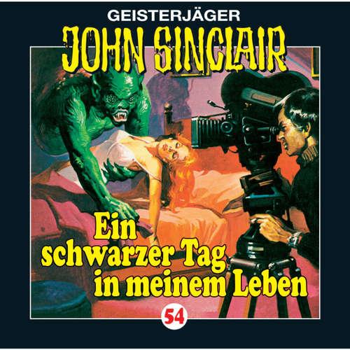 Hoerbuch John Sinclair, Folge 54: Ein schwarzer Tag in meinem Leben - Jason Dark - Frank Glaubrecht